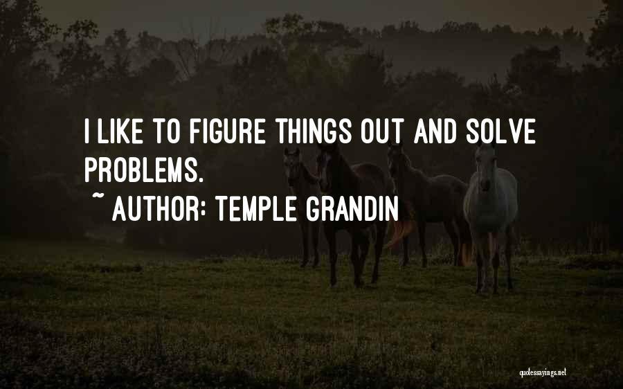 Temple Grandin Quotes 1691841