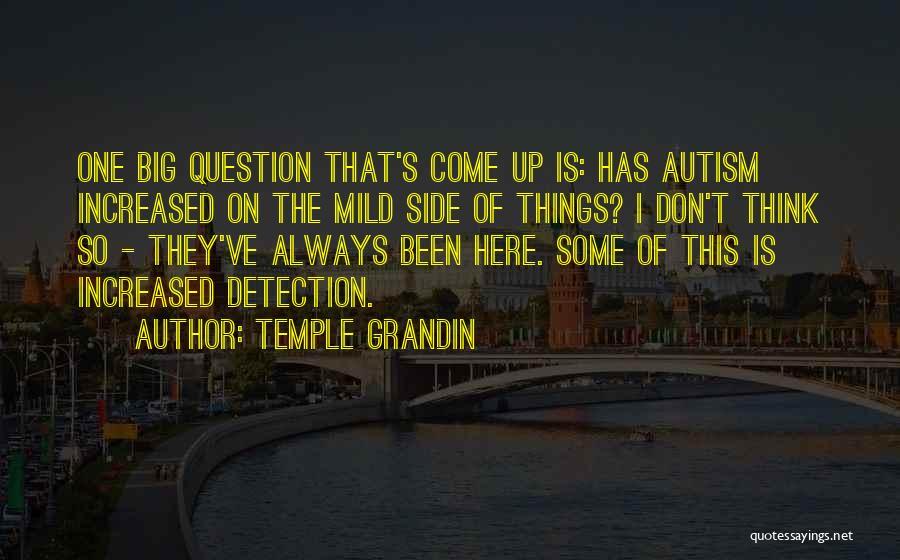 Temple Grandin Quotes 309478