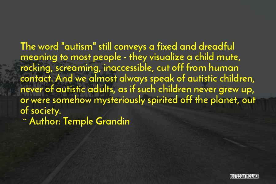 Temple Grandin Quotes 328352