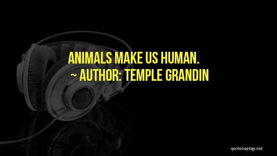 Temple Grandin Quotes 368772