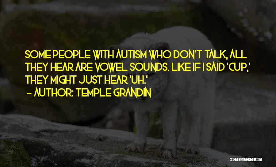 Temple Grandin Quotes 538964