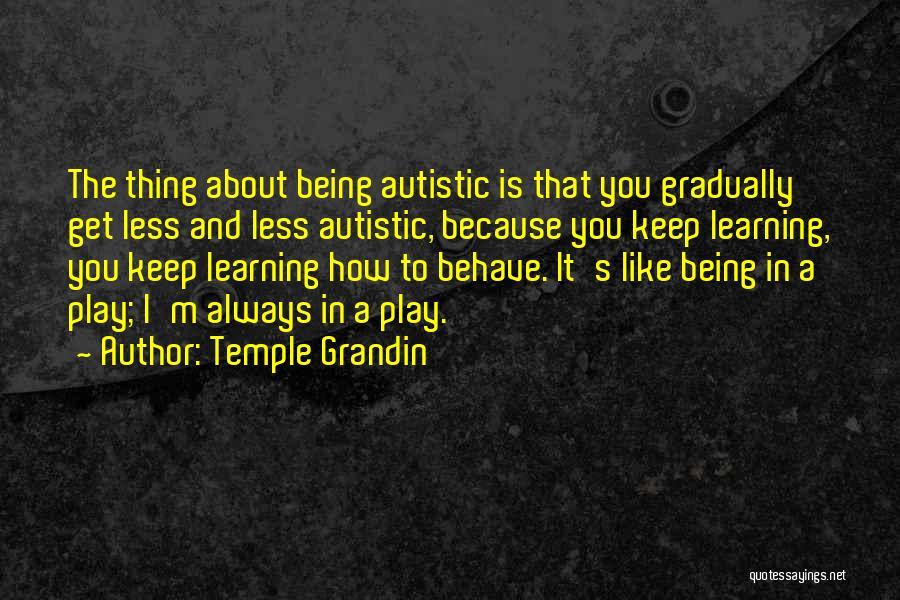 Temple Grandin Quotes 548814