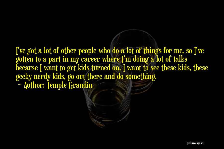 Temple Grandin Quotes 568798