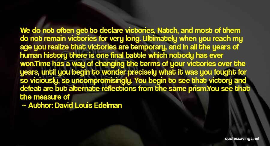 Temporary Defeat Quotes By David Louis Edelman