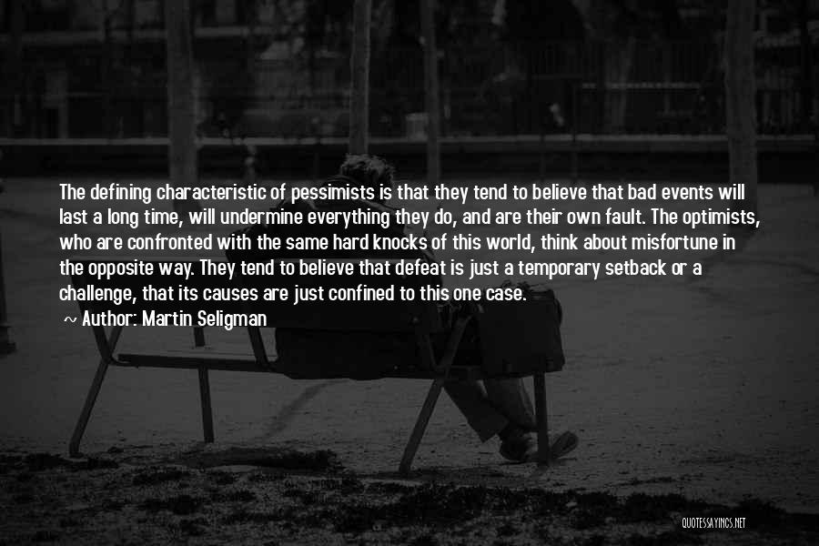 Temporary Defeat Quotes By Martin Seligman