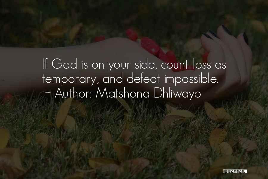 Temporary Defeat Quotes By Matshona Dhliwayo