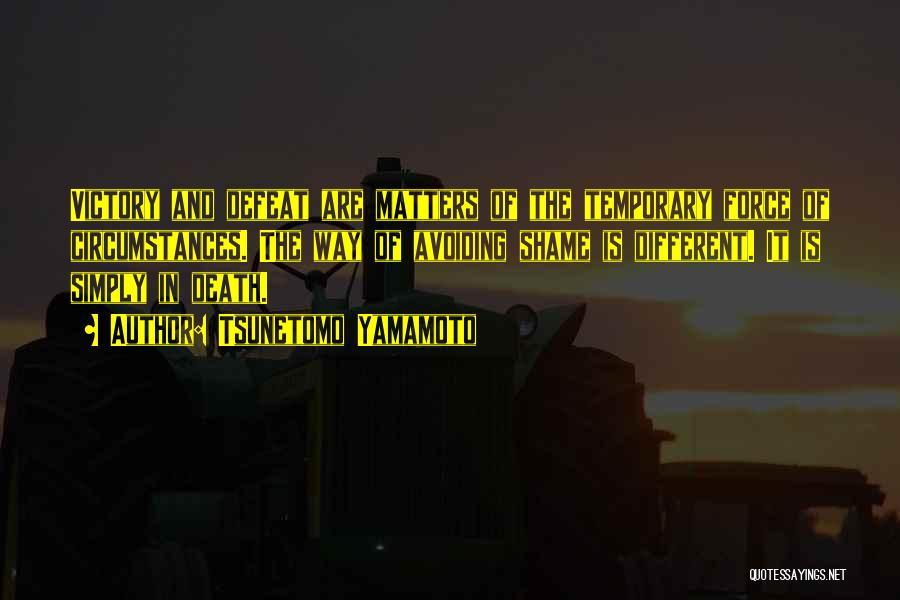 Temporary Defeat Quotes By Tsunetomo Yamamoto