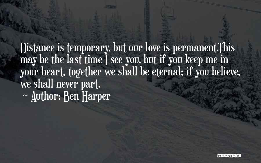 Temporary Relationship Quotes By Ben Harper