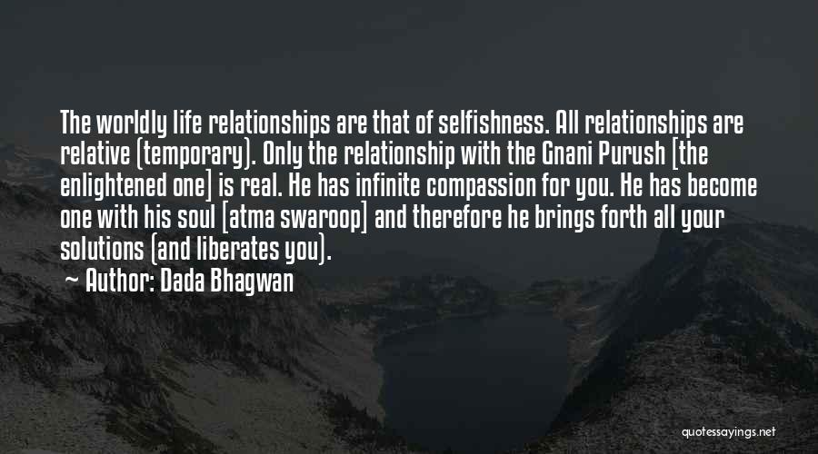 Temporary Relationship Quotes By Dada Bhagwan
