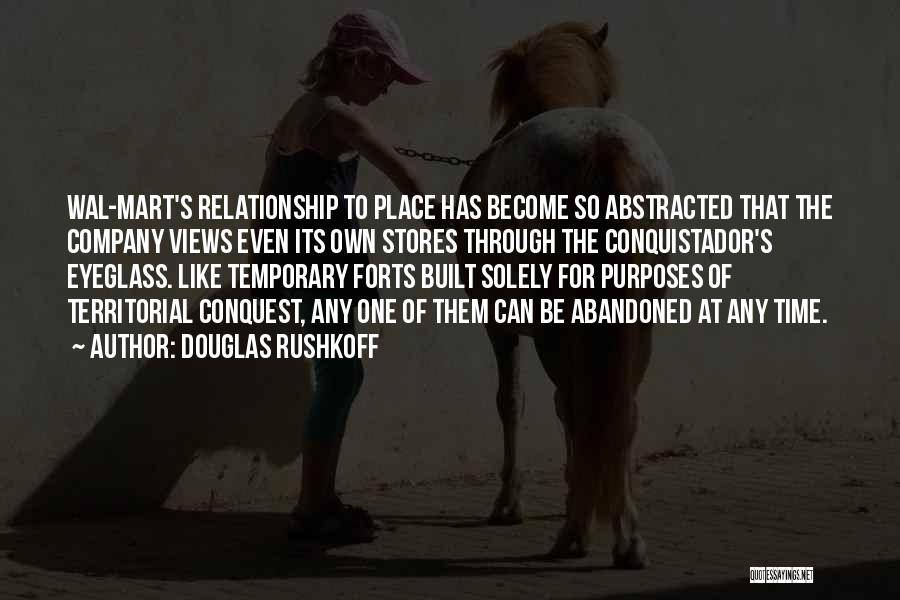 Temporary Relationship Quotes By Douglas Rushkoff