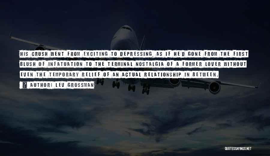 Temporary Relationship Quotes By Lev Grossman