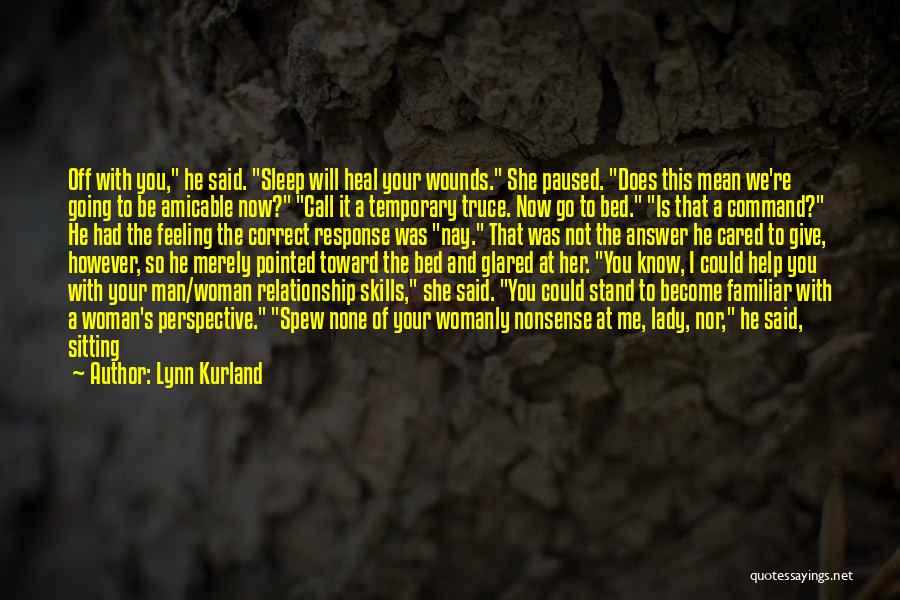Temporary Relationship Quotes By Lynn Kurland
