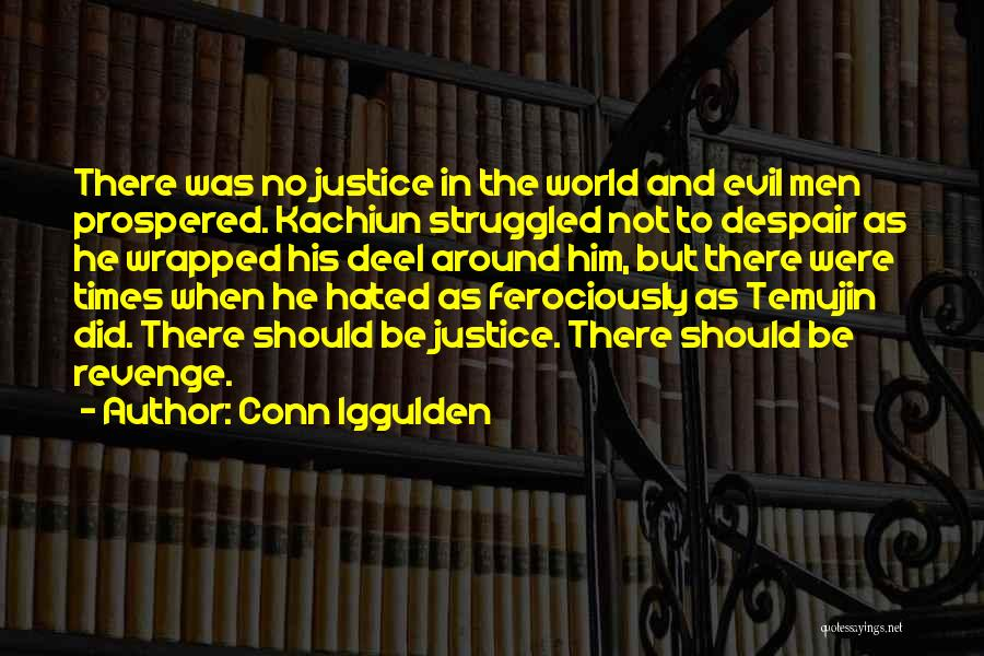 Temujin Quotes By Conn Iggulden