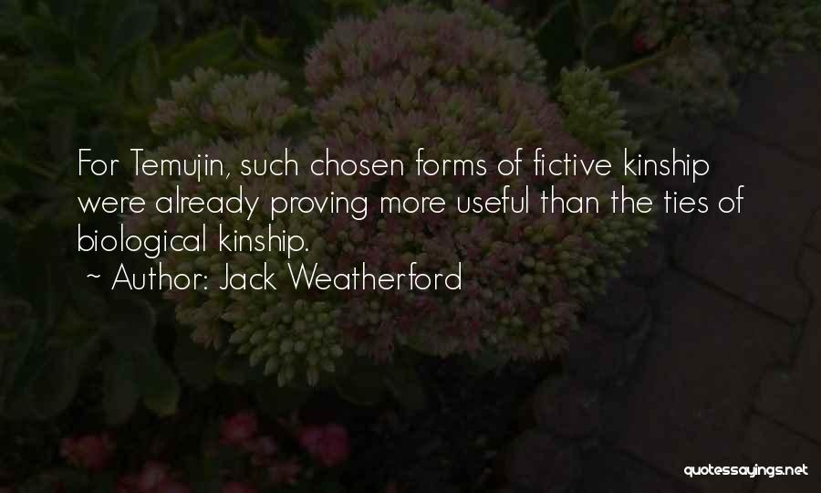 Temujin Quotes By Jack Weatherford