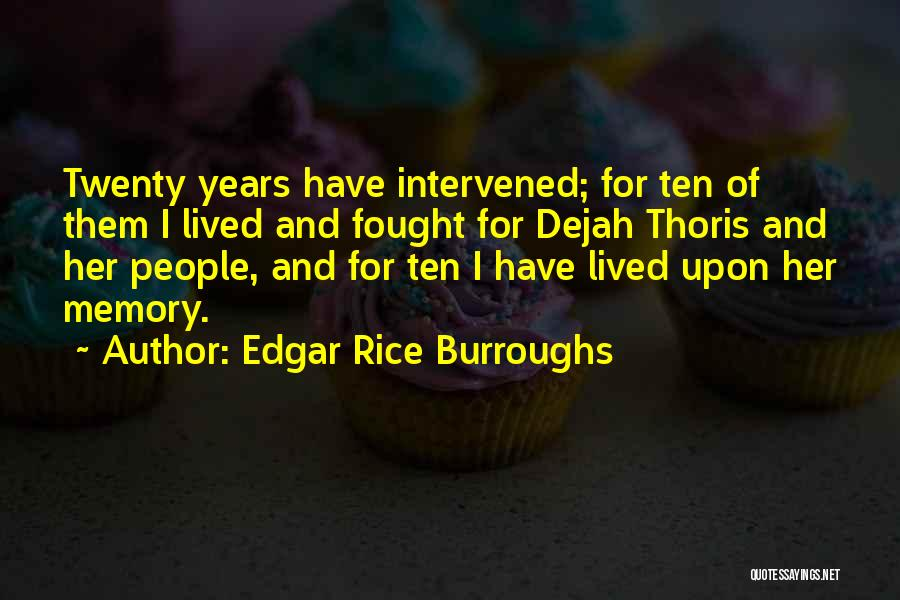 Ten Years From Now Love Quotes By Edgar Rice Burroughs