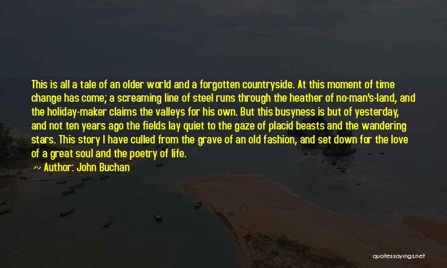Ten Years From Now Love Quotes By John Buchan