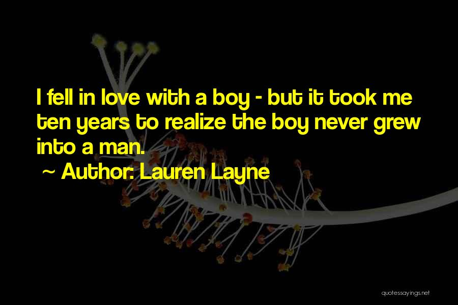 Ten Years From Now Love Quotes By Lauren Layne