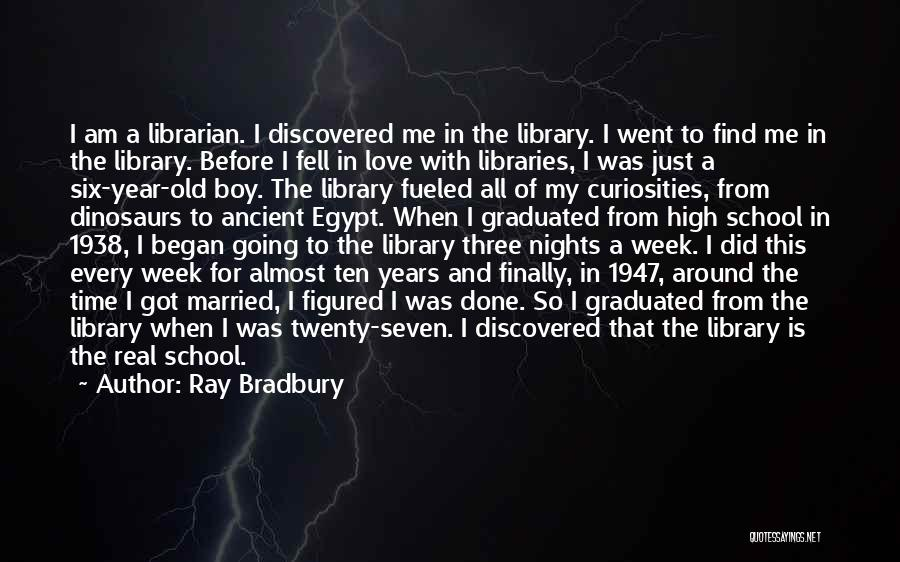 Ten Years From Now Love Quotes By Ray Bradbury