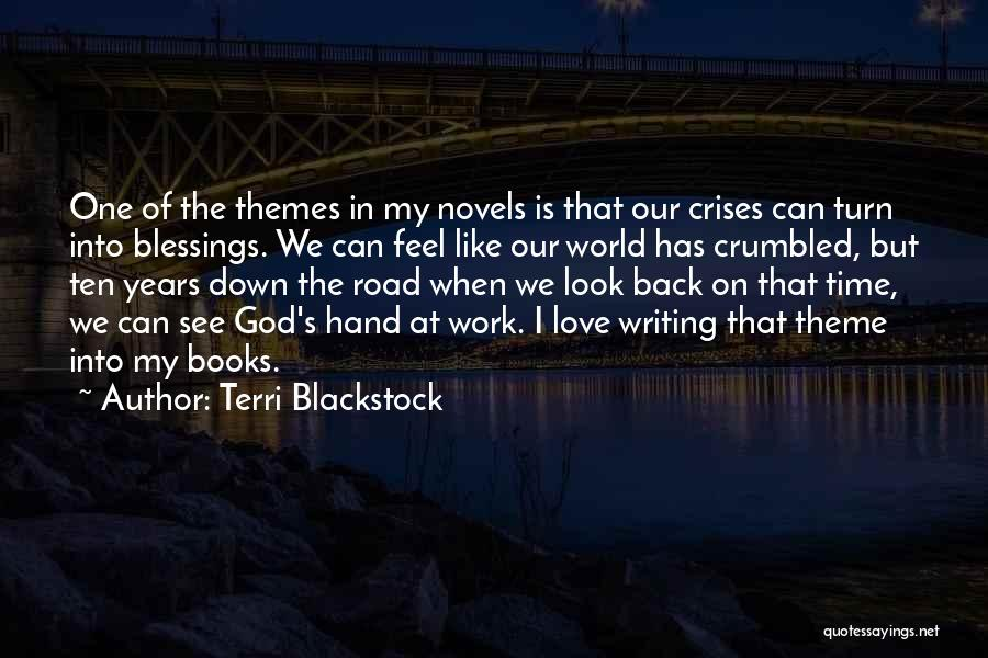 Ten Years From Now Love Quotes By Terri Blackstock