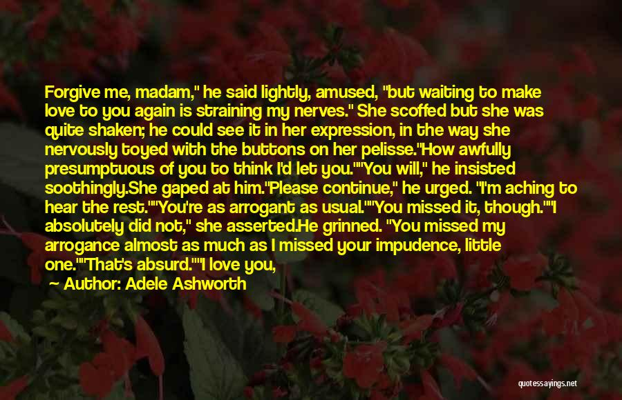 Tension In Love Quotes By Adele Ashworth