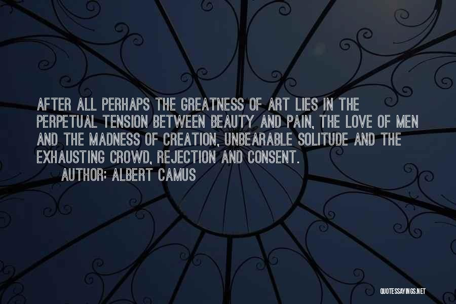 Tension In Love Quotes By Albert Camus
