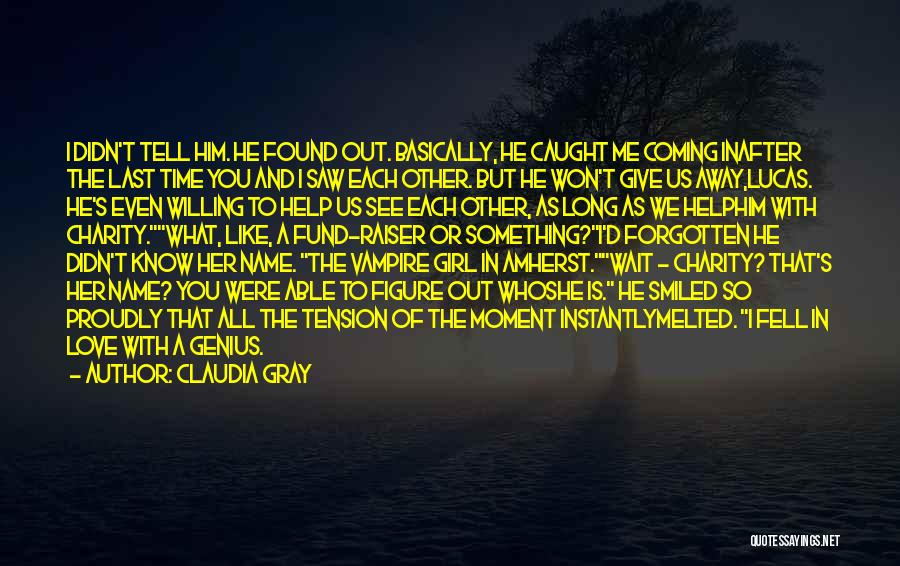 Tension In Love Quotes By Claudia Gray