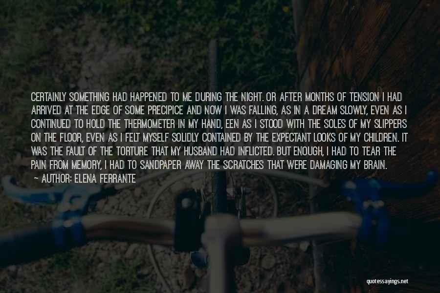 Tension In Love Quotes By Elena Ferrante