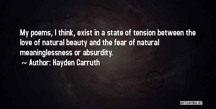 Tension In Love Quotes By Hayden Carruth