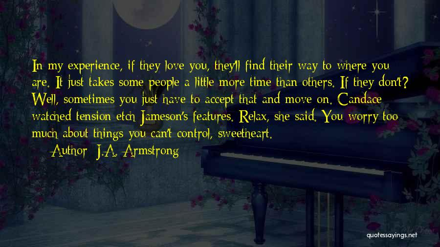 Tension In Love Quotes By J.A. Armstrong