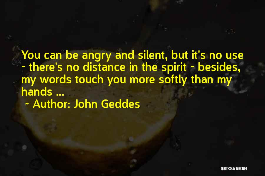 Tension In Love Quotes By John Geddes