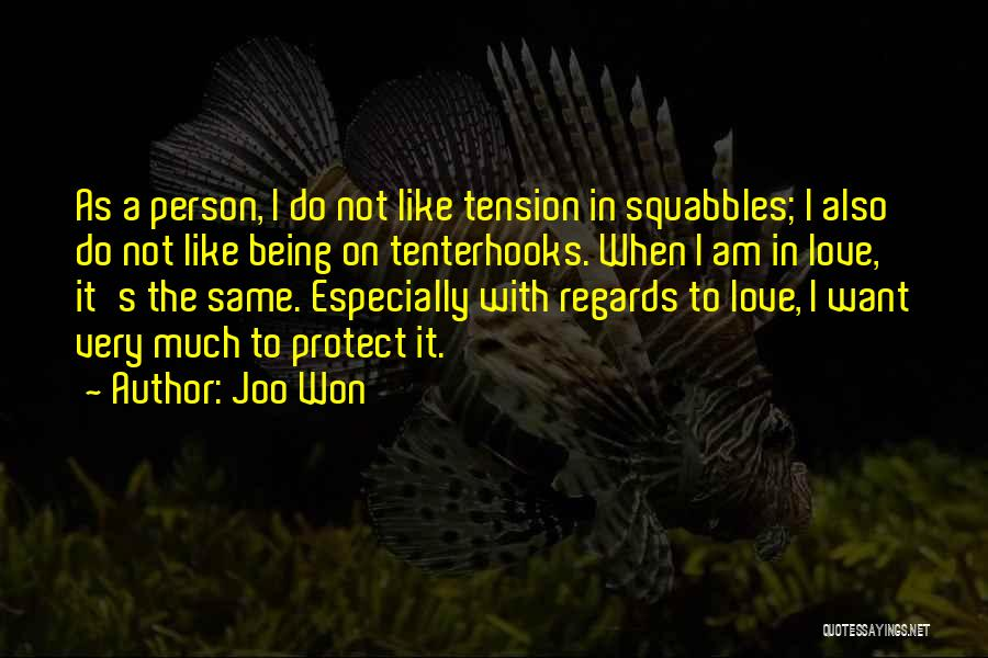 Tension In Love Quotes By Joo Won