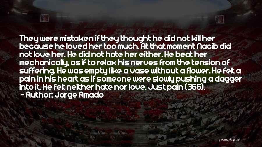 Tension In Love Quotes By Jorge Amado