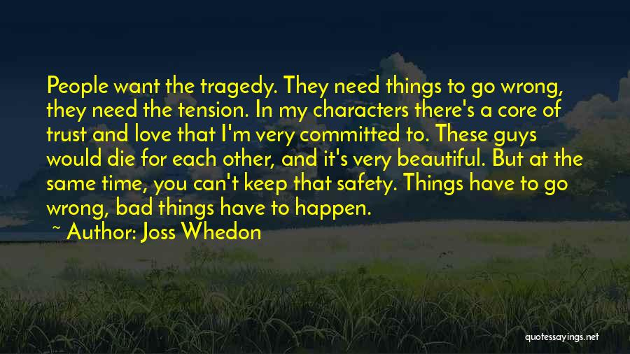 Tension In Love Quotes By Joss Whedon