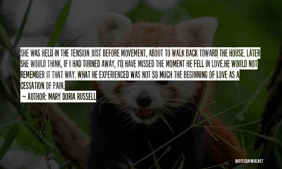 Tension In Love Quotes By Mary Doria Russell