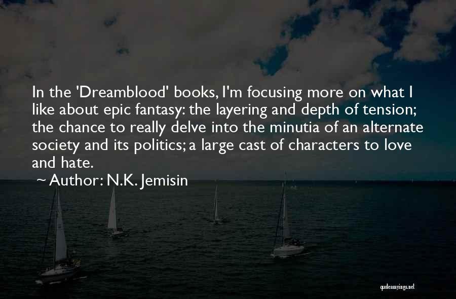 Tension In Love Quotes By N.K. Jemisin