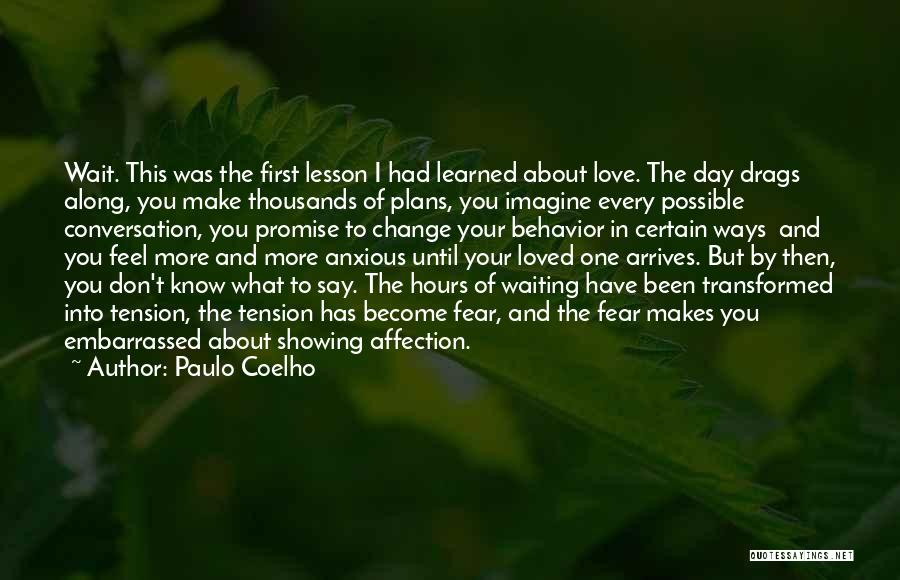 Tension In Love Quotes By Paulo Coelho