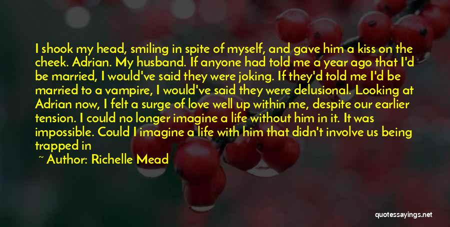 Tension In Love Quotes By Richelle Mead