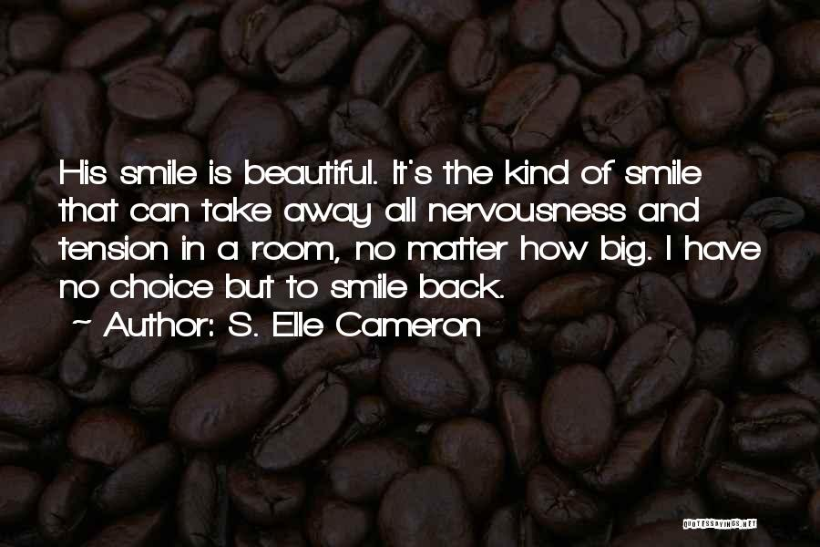 Tension In Love Quotes By S. Elle Cameron