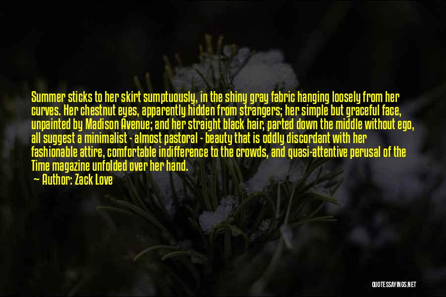 Tension In Love Quotes By Zack Love