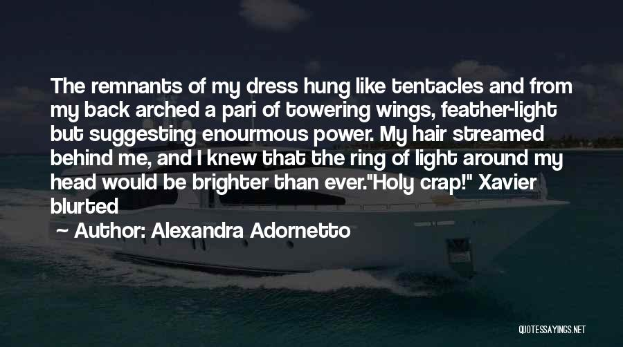 Tentacles Quotes By Alexandra Adornetto