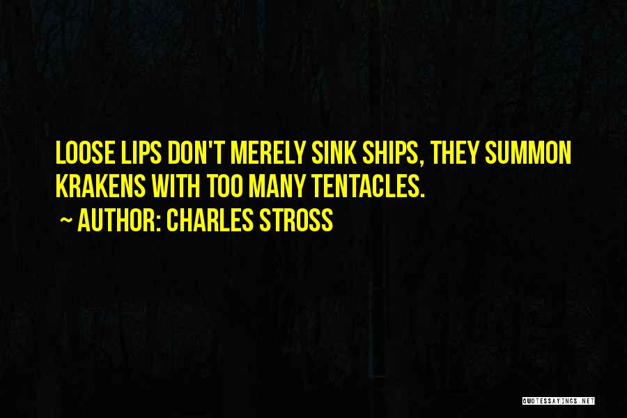 Tentacles Quotes By Charles Stross
