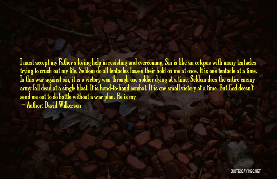 Tentacles Quotes By David Wilkerson