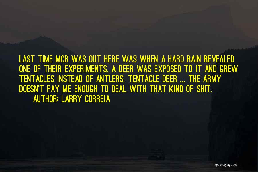 Tentacles Quotes By Larry Correia