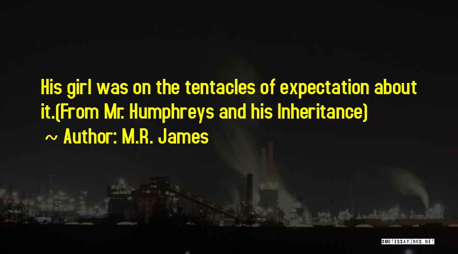 Tentacles Quotes By M.R. James