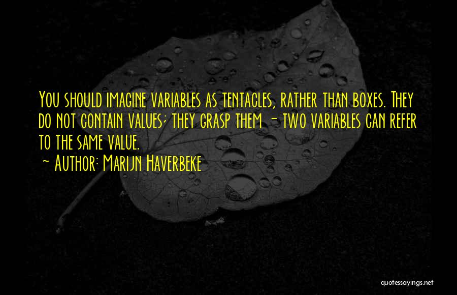 Tentacles Quotes By Marijn Haverbeke