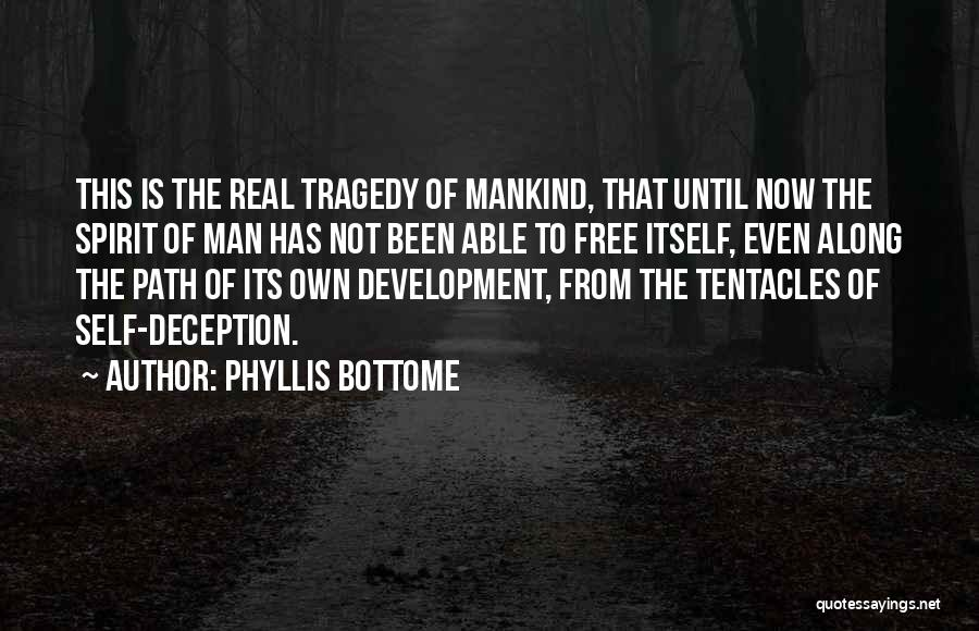 Tentacles Quotes By Phyllis Bottome