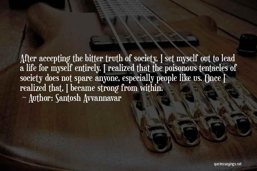 Tentacles Quotes By Santosh Avvannavar