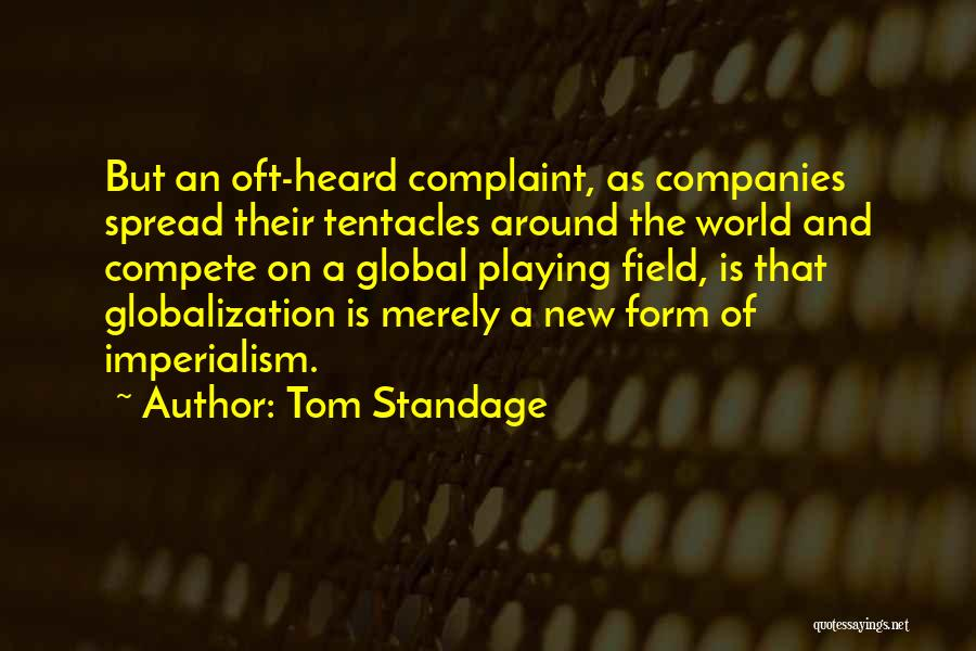 Tentacles Quotes By Tom Standage