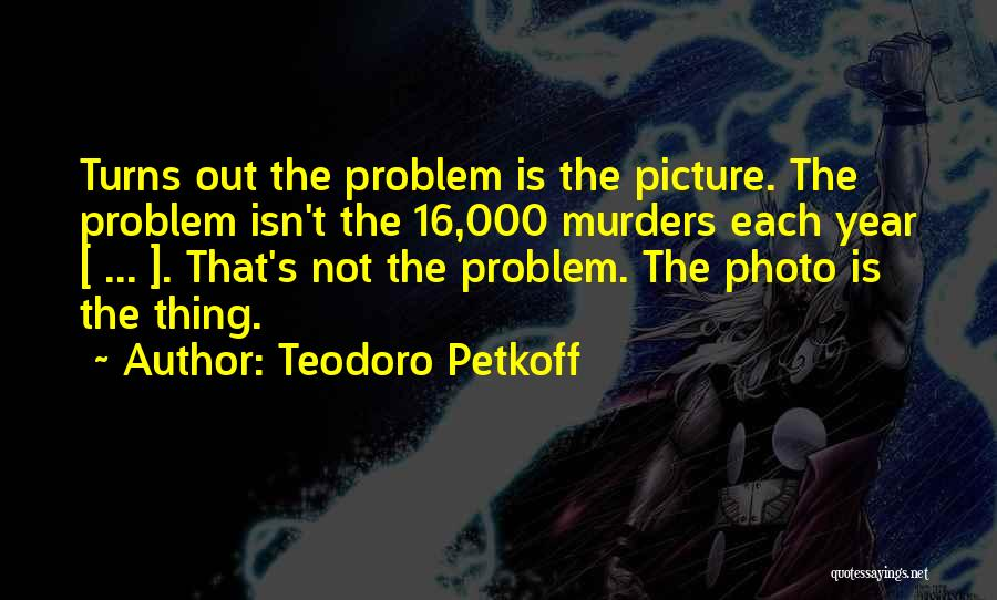 Teodoro Petkoff Quotes 730576