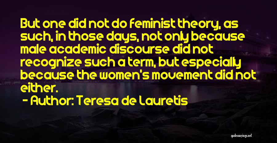 Teresa De Lauretis Quotes 705339